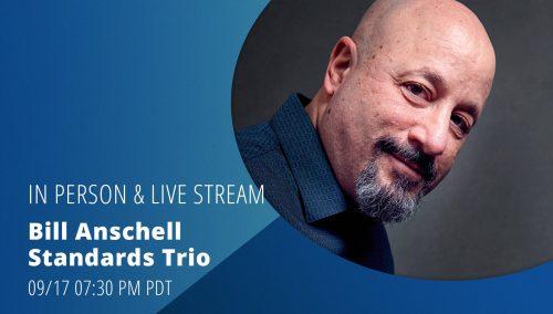 Bill Anschell Standards Trio